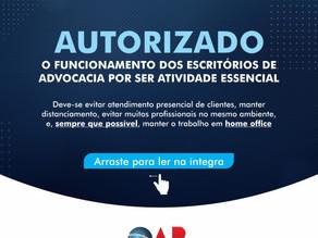 Autorizado o funcionamento dos escritórios de advocacia por ser atividade essencial