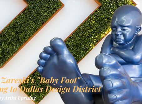"Dallas Design District to Welcome Idan Zareski's ""Babyfoot"""