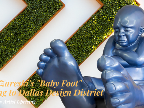 "Dallas Design District to Welcome Idan Zareski's ""Babyfoot"""