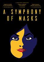 A Symphony of Masks