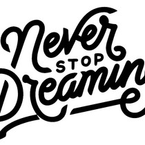 545 NEVER STOP DREAMING.jpg