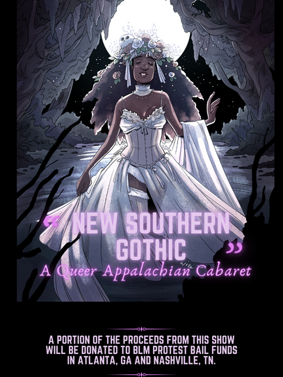 New Southern Gothic: A Queer Appalachian Cabaret