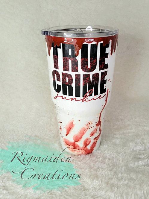 True Crime Junkie 30oz Tumbler