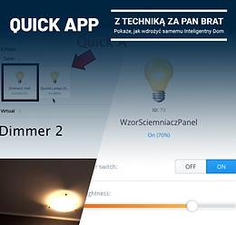 Quick App jako rozbudowany Dimmer  (Lua w HC3)