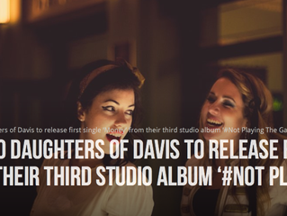 Daughters of Davis release first single 'Money' from third studio album #NotPlayingTheGame