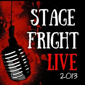 Stage-Fright 2013.jpg