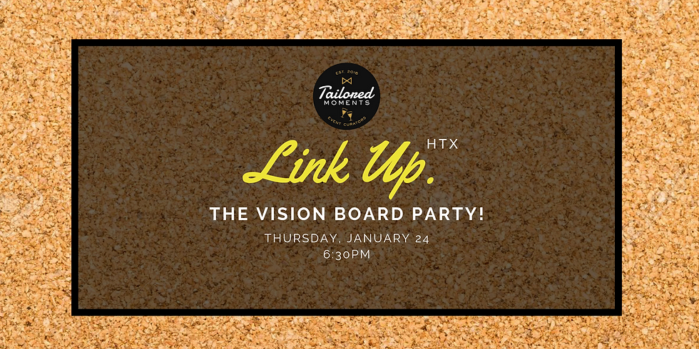 Link Up - The Vision Board Party