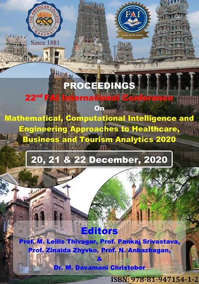 """VOL 4i (ISBN:978-81-947154-1-2) 22nd FAI International Conference on """"Mathematical, Computational Intelligence and Engineering Approaches to Healthcare, Business and Tourism Analytics"""""""