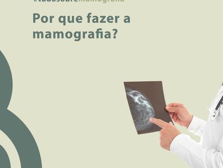 Por que fazer mamografia?