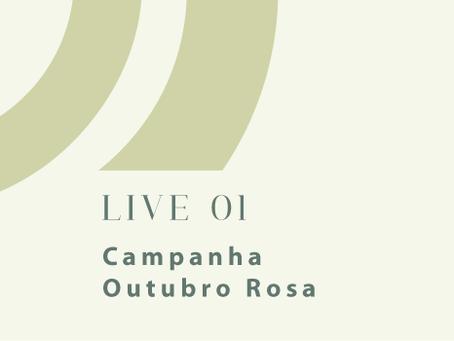 """Vídeo da Live - Campanha Outubro Rosa - """"Risque o Câncer da sua vida!"""""""