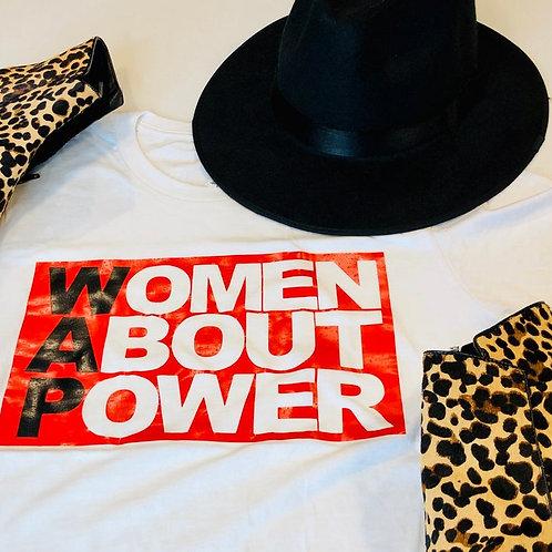 WAP - Women About Power T-shirt