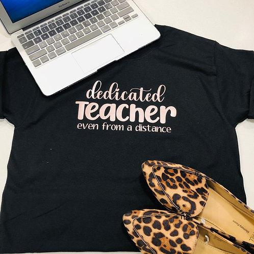 Dedicated Teacher T-shirt
