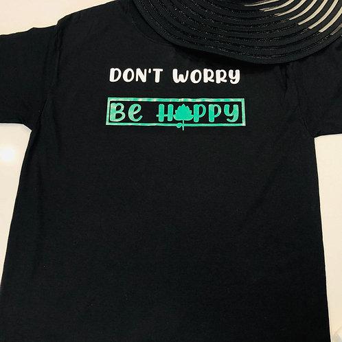 Don't Worry, Be Hoppy T-shirt