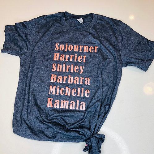 Soljourner, Harriet, Shirley, Barbara, Michelle, Kamala T-Shirt