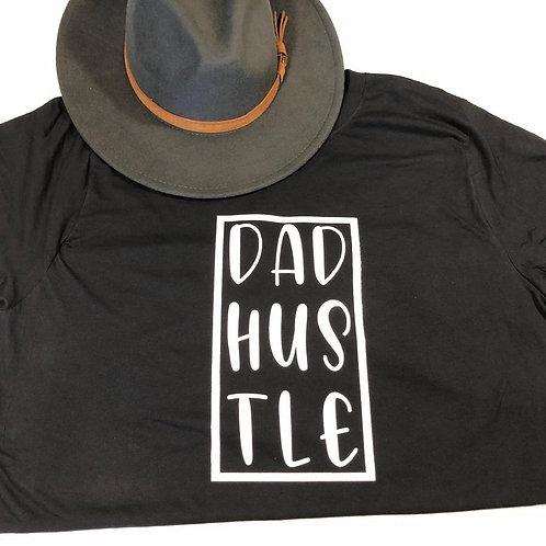 Dad Hustle T-shirt
