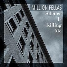 Million Fellas Cover Silence Is Killing