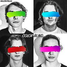 Million Fellas Colorblind Cover.JPG