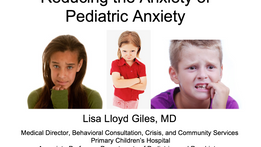 Giles-Reducing the Anxiety of Pediatric