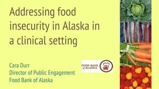 Durr-Addressing food insecurity in Alask