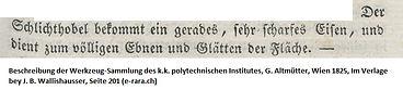 Schlichthobel bei Altmütter, 1825
