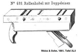 Weiss & Sohn, 699 Rollenhobel 1861 XLII