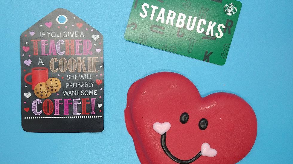 Teacher Cookie & Starbucks Gift - Local Pickup Only