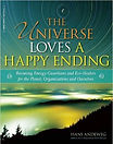 The Universe Loves a Happy Ending