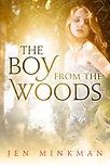 The Boy from the Wood - Jen Minkman