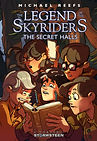 The Secret Halls - Legend of the Skyriders