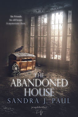 The Abandoned House - Sandra J. Paul