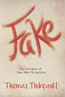 Fake - Thomas Thibeault
