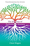 The Alchemy of Performance Anxiety