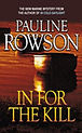 In for the Kill - Pauline Rowsn
