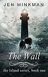 The Wall - Jen Minkman