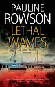 Lethal Waves - Pauline Rowson