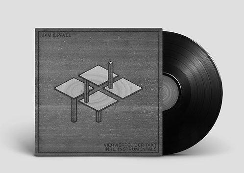 Vierviertel der Takt inkl. Instrumentals - Doppel LP - MXM & Pavel