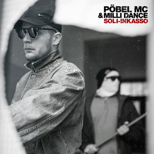 Pöbel MC & Milli Dance - Soli-Inkasso CD Album