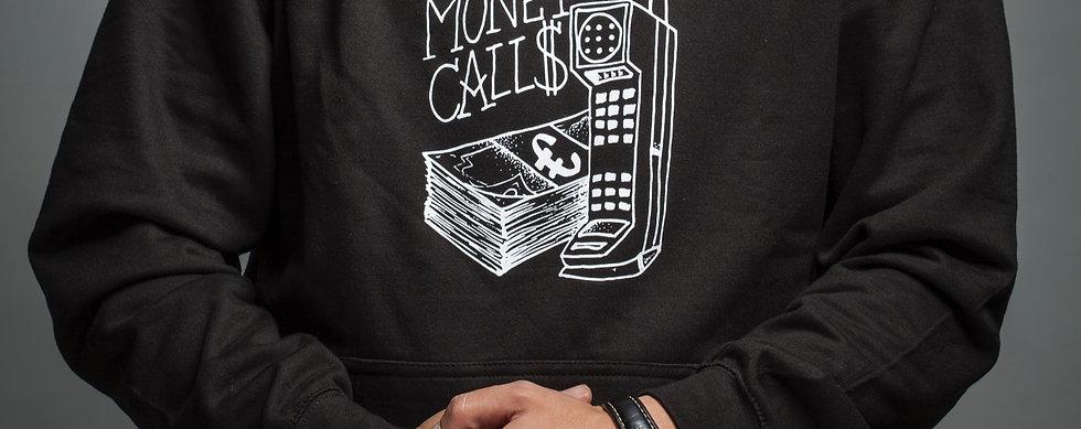 Money Calls Hoodie