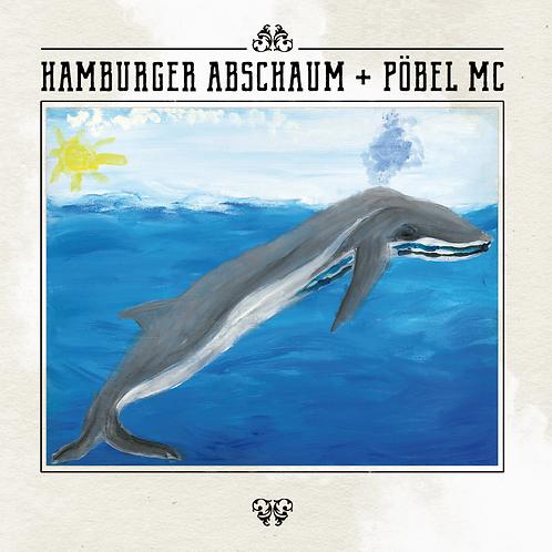 """PÖBEL MC + Hamburger Abschaum Vinyl 7"""""""