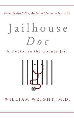 Jailhouse Doc prison doctor