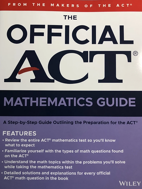 The Official ACT Mathematics Guide (2020)