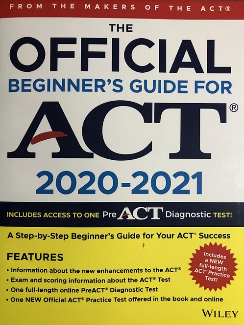 The Official Beginner's Guide for ACT 2020-2021