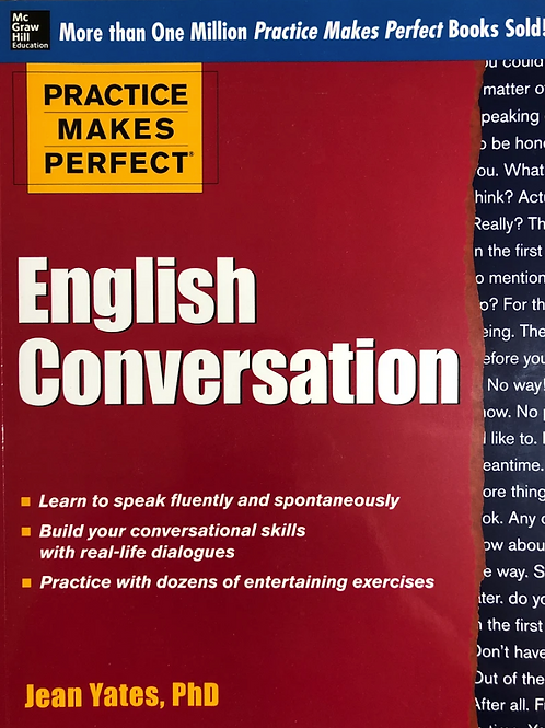 Ph.D. Jean Yates: Practice Makes Perfect : English Conversation (2012)