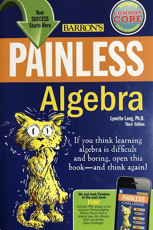 Painless Algebra (2011 )