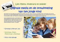 Digitale media en de ontwikkeling van het jonge kind, door Lien Meyns k