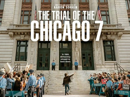 The Trial of the Chicago 7 | Mi opinión
