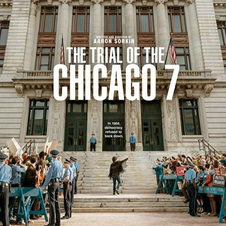 The Trial of the Chicago 7 | Mi opinión