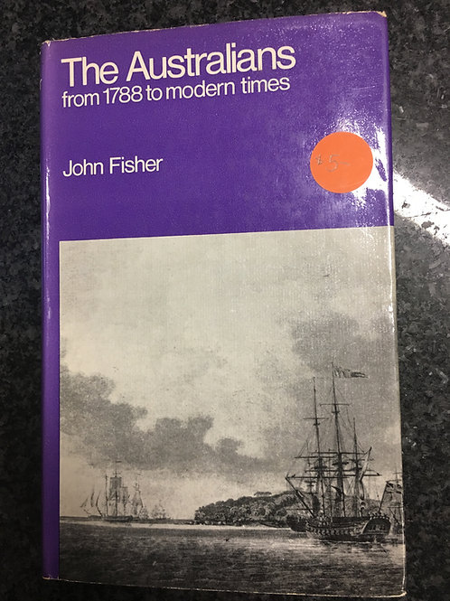 The Australians by John Fisher