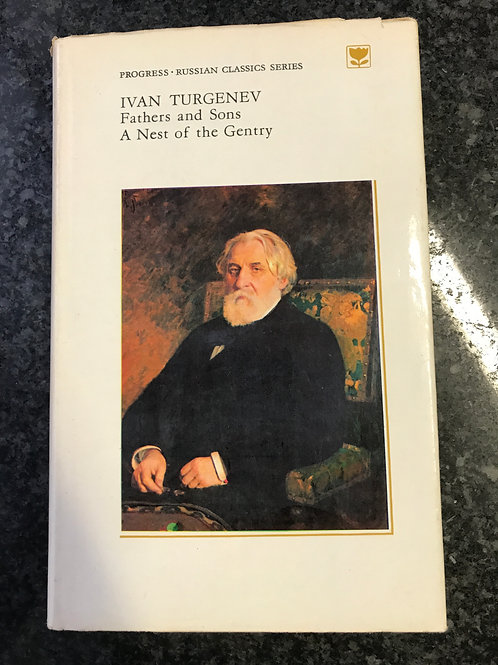 Fathers and Sons, A Nest of the Gentry by Ivan Turgenev