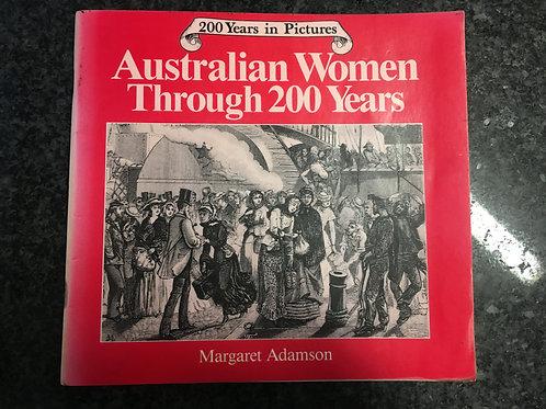 Australian Women through 200 Years by Margaret Adamson